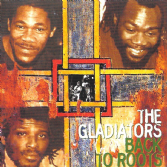 Gladiators - Back To Roots (Sankofa Blackstar) CD
